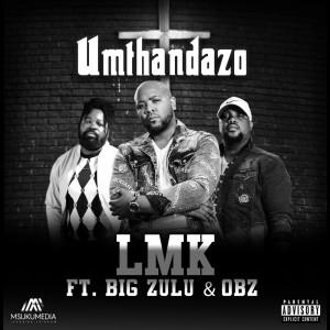 Album Umthandazo (Explicit) from Big Zulu