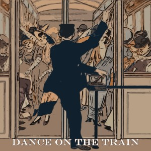 The Four Tops的專輯Dance on the Train