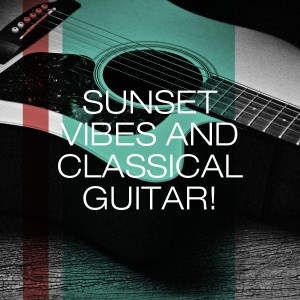 Album Sunset Vibes and Classical Guitar! from Spanische Gitarre