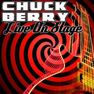 Chuck Berry的專輯Live On Stage