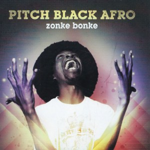 Album Zonke Bonke from Pitch Black Afro