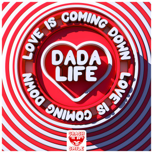 Album Love Is Coming Down from Dada Life