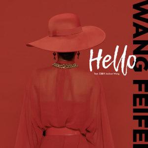 อัลบัม Hello(feat. Jackson Wang) ศิลปิน Fei