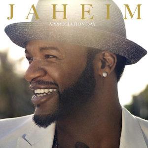 Jaheim的專輯Appreciation Day
