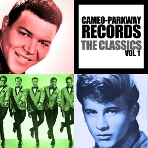 Album Cameo-Parkway Records: The Classics, Vol. 1 from Various Artists