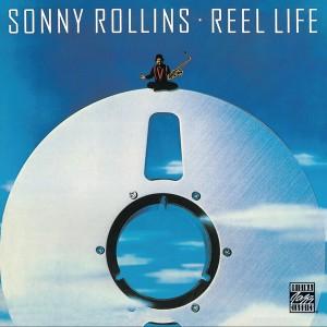 Reel Life 2009 Sonny Rollins