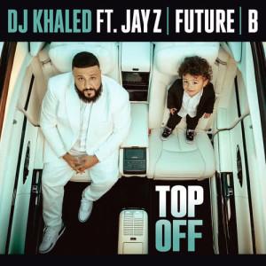 DJ Khaled的專輯Top Off