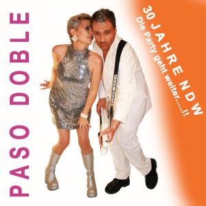 Album 30 Jahre NDW (Die Party geht weiter!) from Paso Doble