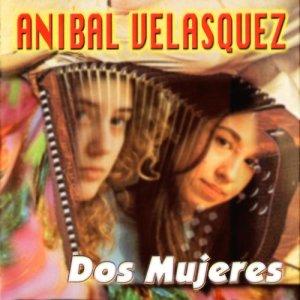 Album Dos Mujeres from Anibal Velásquez