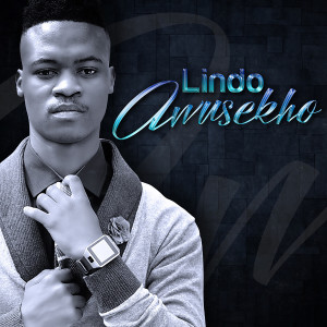Album Awusekho from Lindo