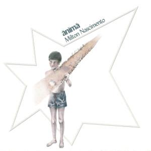 Album Anima from Milton Nascimento