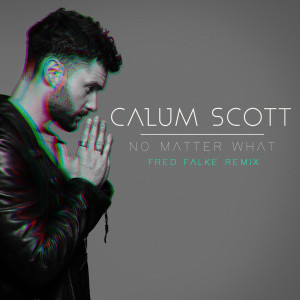 No Matter What 2019 Calum Scott