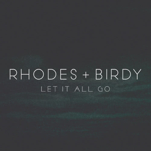 birdy rhodes let it all go free mp3