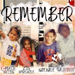 Album Remember (Explicit) from Nate Wade
