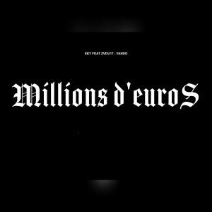 Sky的專輯Millions d'euros (Explicit)