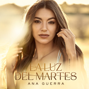 Album La Luz Del Martes from Ana Guerra