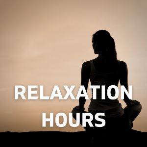 Album Relaxation Hours from Zen Meditation and Natural White Noise and New Age Deep Massage