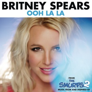 """Album Ooh La La (from """"The Smurfs 2"""") from Britney Spears"""