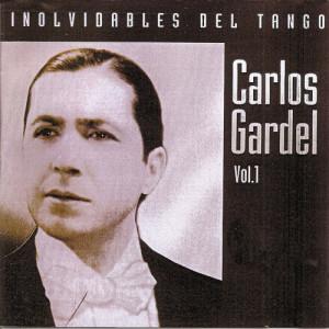 Carlos Gardel的專輯Inolvidables del tango vol.1