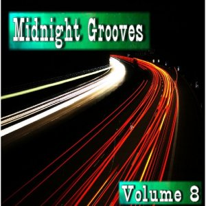 Album Midnight Grooves, Vol. 8 from Tom Jackson Band