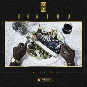 Listen to Bhathu (Explicit) song with lyrics from Dj Mkiri Way