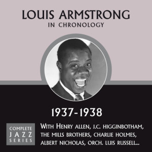 Louis Armstrong的專輯Complete Jazz Series 1937 - 1938