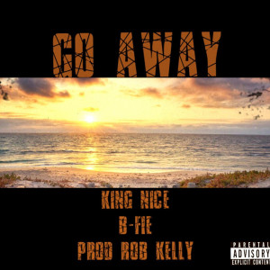Album Go Away (Explicit) from King Nice