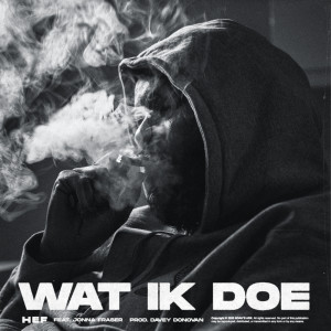 Album Wat Ik Doe from Hef