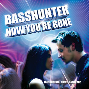 收聽Basshunter的Now You're Gone歌詞歌曲