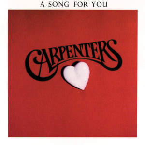 Carpenters的專輯A Song For You
