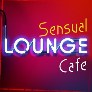 Album Sensual Lounge Cafe from The Lounge Café