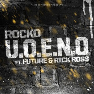 Listen to U.O.E.N.O. song with lyrics from Rocko