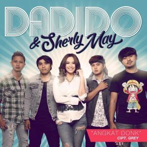 Angkat Donk - Single dari Dadido