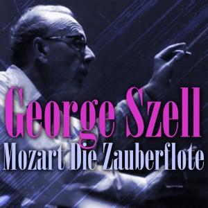 George Szell的專輯Mozart: Die Zauberflote
