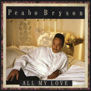 Peabo Bryson的專輯All My Love