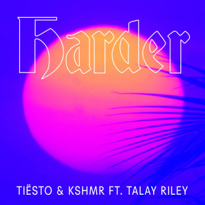 Talay Riley的專輯Harder (feat. Talay Riley)