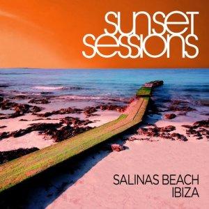 Album Sunset Sessions - Salinas Beach, Ibiza from Various Artists