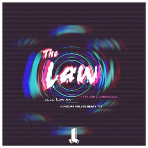 Album The Law from Loco Lawrex
