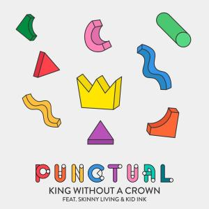Punctual的專輯King Without a Crown