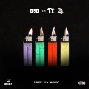B.o.B的專輯4 Lit (feat. T.I. & Ty Dolla $ign)