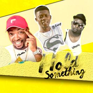 Album Hold Something from Uhuru