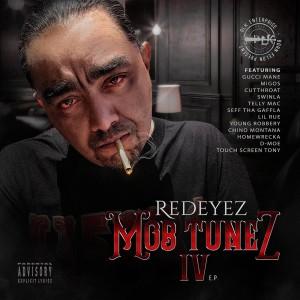 Redeyez的專輯Mob Tunez IV (Explicit)
