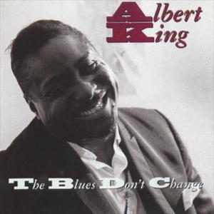 The Blues Don't Change 1977 Albert King