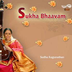 Album Sukha Bhaavam from Sudha Raghunathan