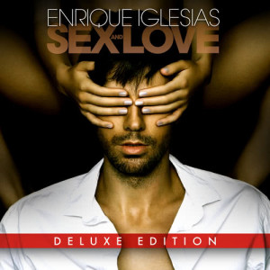 Enrique Iglesias的專輯SEX AND LOVE