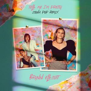Album Tell Me I'm Pretty (Icona Pop Remix) from Brynn Elliott