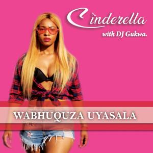Album Wabhuquza Uyasala from Cinderella