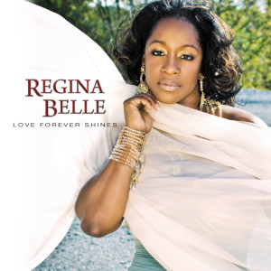 Regina Belle的專輯Love Forever Shines
