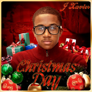Album Christmas Day from J Xavier