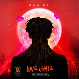 Album Love & Hate from BAWIZO